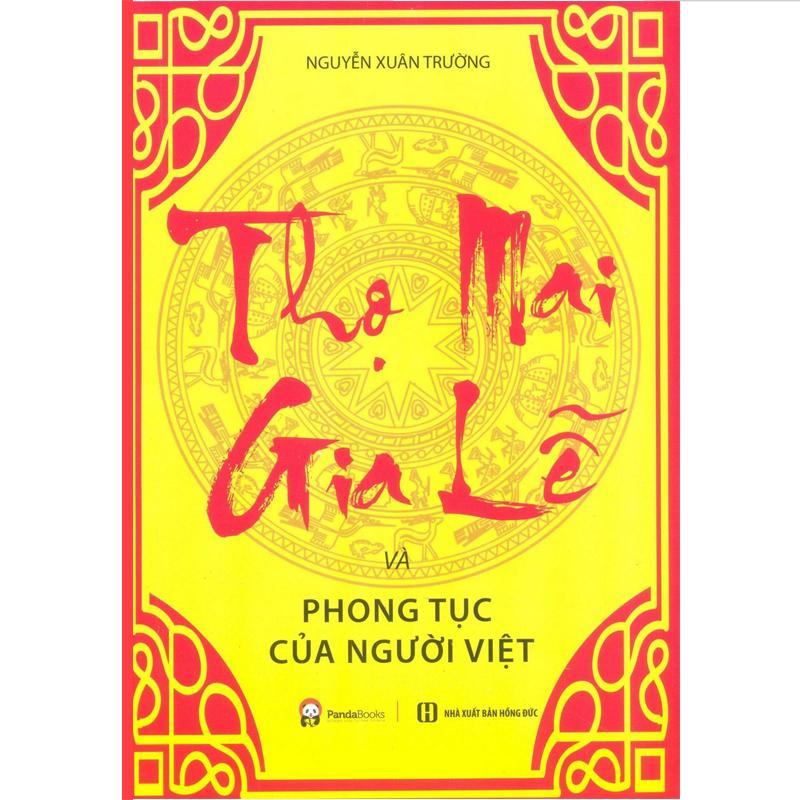 Thọ mai gia lễ phong tục của người Việt (Tái bản 2016)
