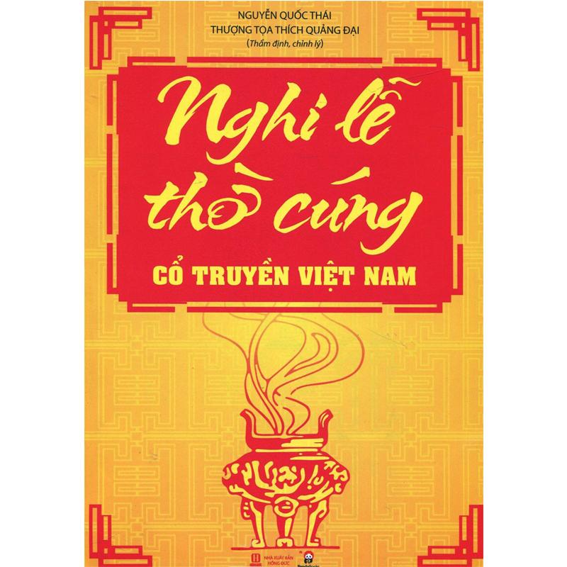 Nghi lễ thờ cúng cổ truyền Việt Nam (Tái bản 2016)